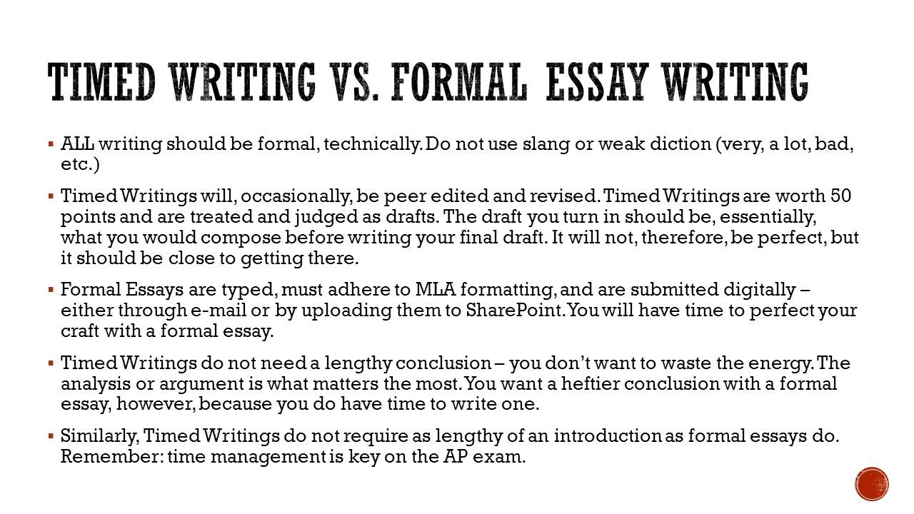 ap english ms meyer all writing should be formal all writing should be formal technically