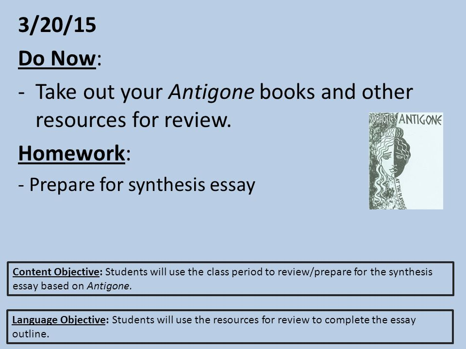 do now take out your antigone books and other resources  3 20 15 do now take out your antigone books and other