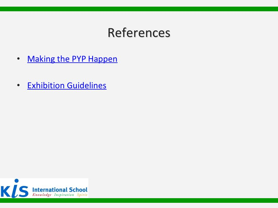 References Making the PYP Happen Exhibition Guidelines