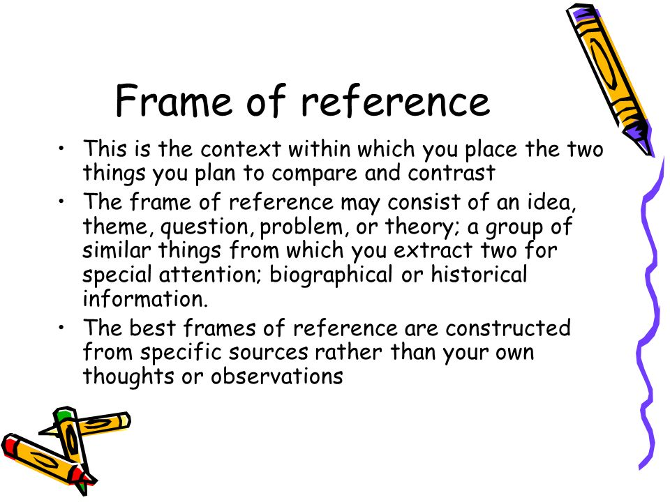 compare and contrast essay frame of reference