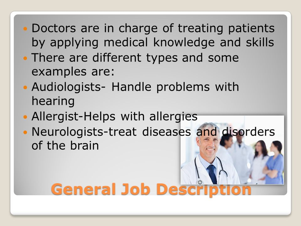 3 general job description - Job Description Of Neurologist