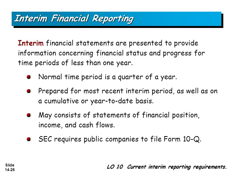 Slide Slide 14-2 Reporting for Segments and for Interim Financial ...