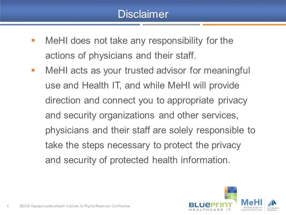 Privacy security risk analysis webinar 2015 blueprint healthcare 4 disclaimer malvernweather Choice Image
