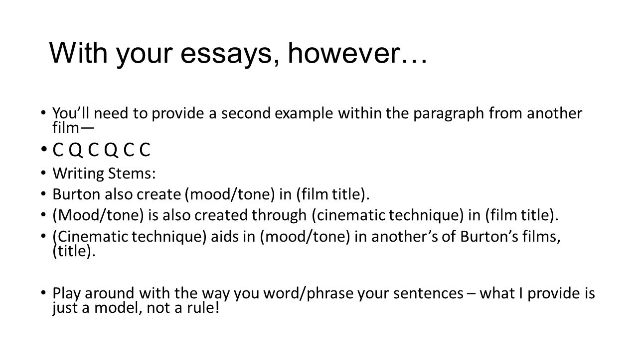 lesson tone mood cqc practice analytical paragraph writing  4 your essays however you ll need to provide a second example in the paragraph from another film c q c q c c writing stems burton also create
