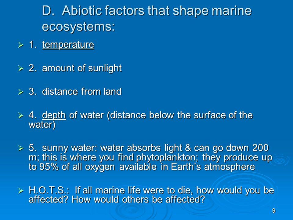 10 E.The Benthic Environment:  1.