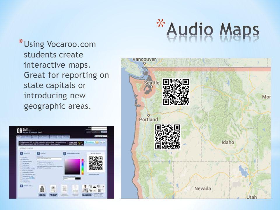 * Using Vocaroo.com students create interactive maps.