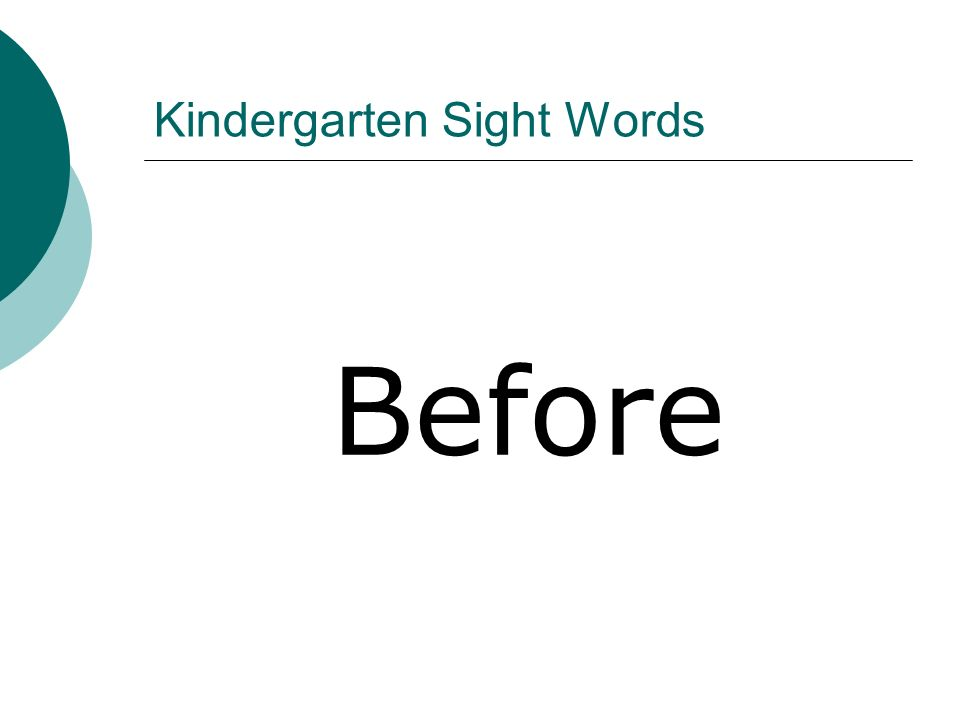 Kindergarten Sight Words Before