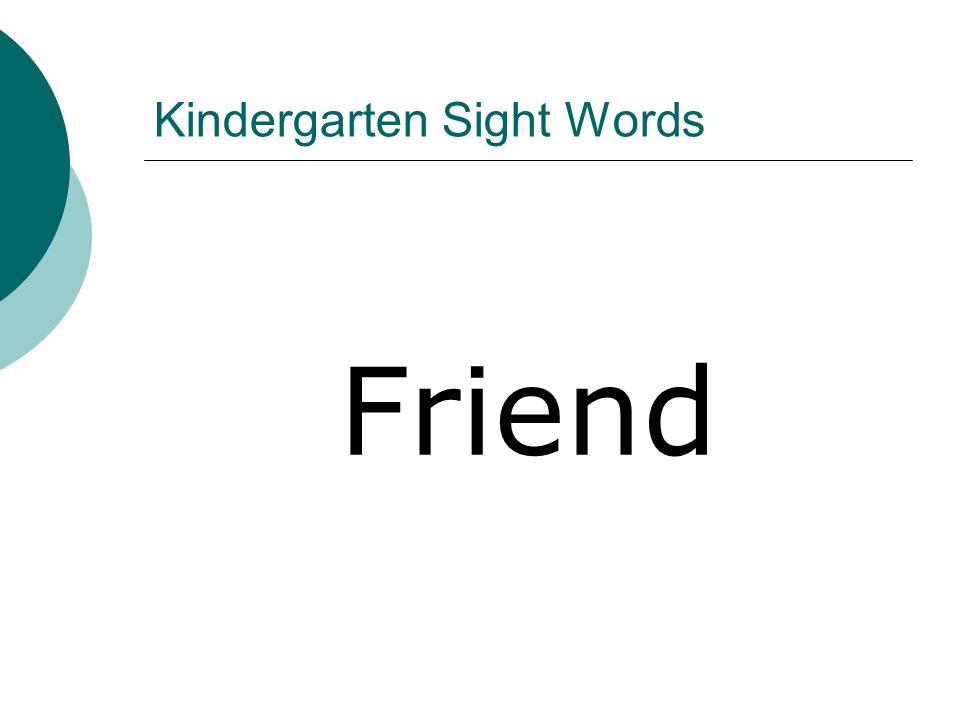 Kindergarten Sight Words Friend