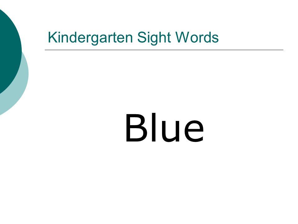 Kindergarten Sight Words Blue