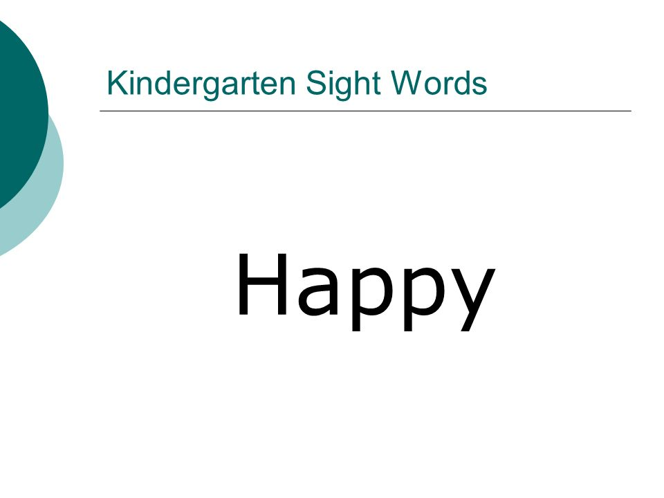 Kindergarten Sight Words Happy