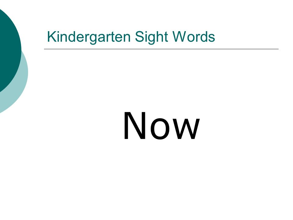 Kindergarten Sight Words Now