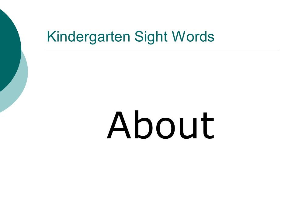 Kindergarten Sight Words About