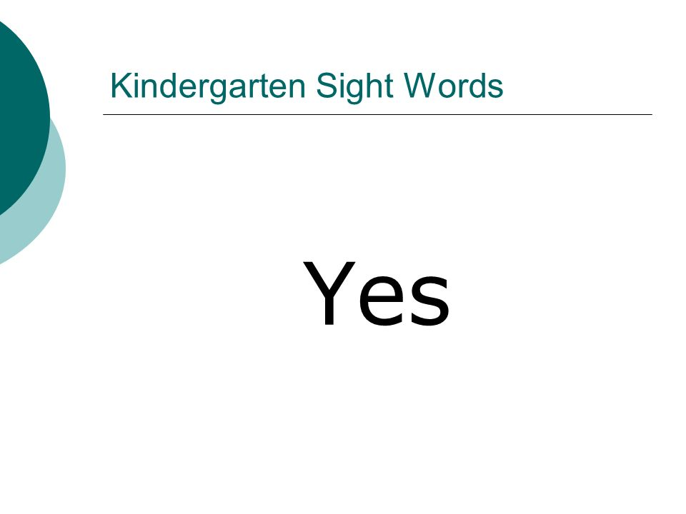 Kindergarten Sight Words Yes