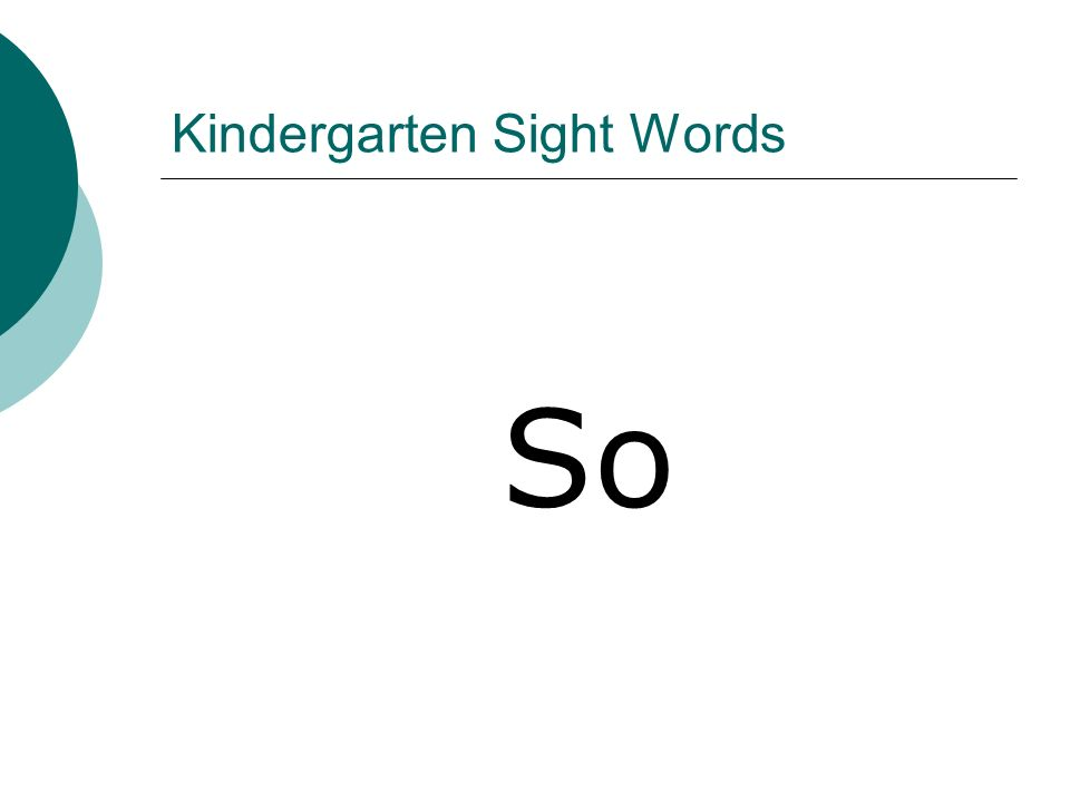 Kindergarten Sight Words So