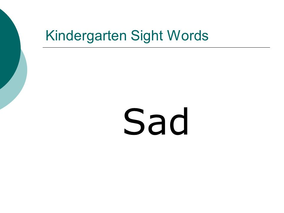 Kindergarten Sight Words Sad