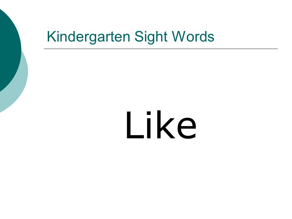 Kindergarten Sight Words Like
