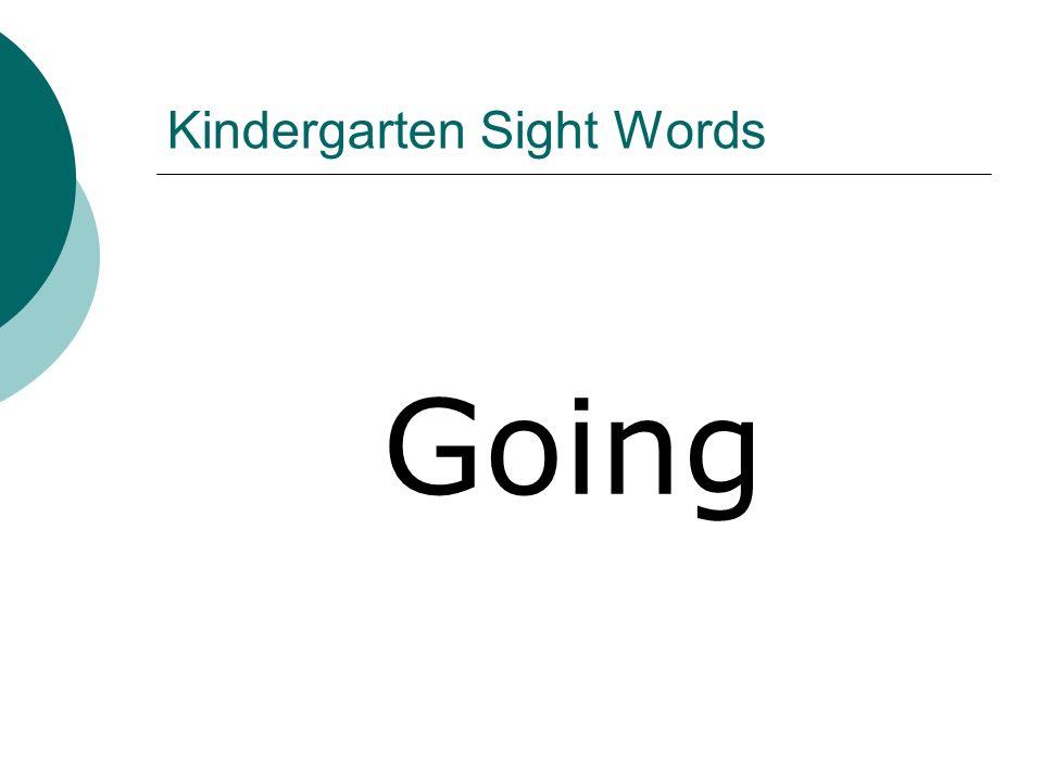 Kindergarten Sight Words Going