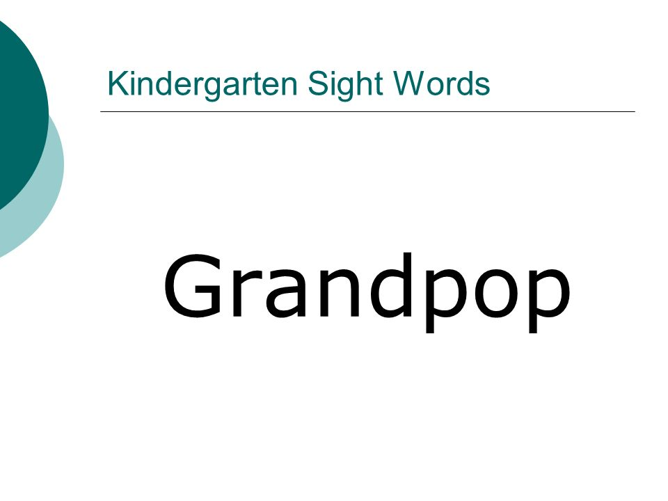 Kindergarten Sight Words Grandpop