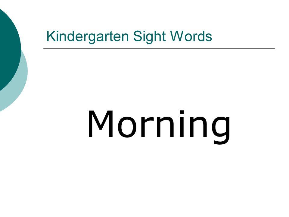 Kindergarten Sight Words Morning