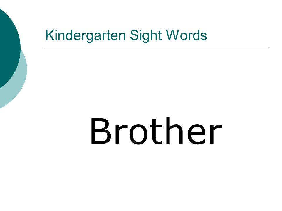 Kindergarten Sight Words Brother