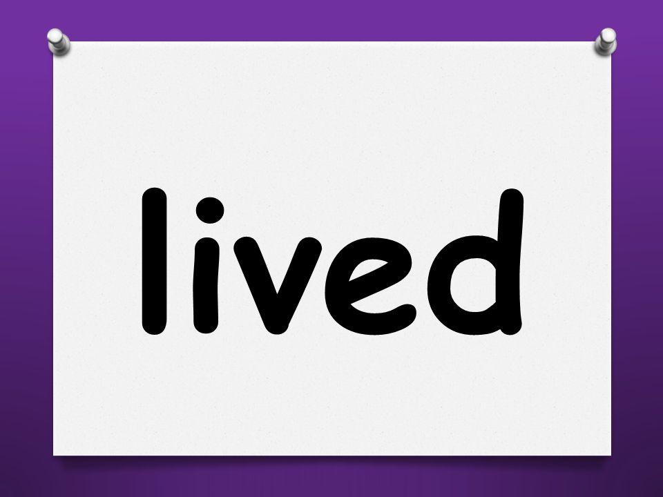lived
