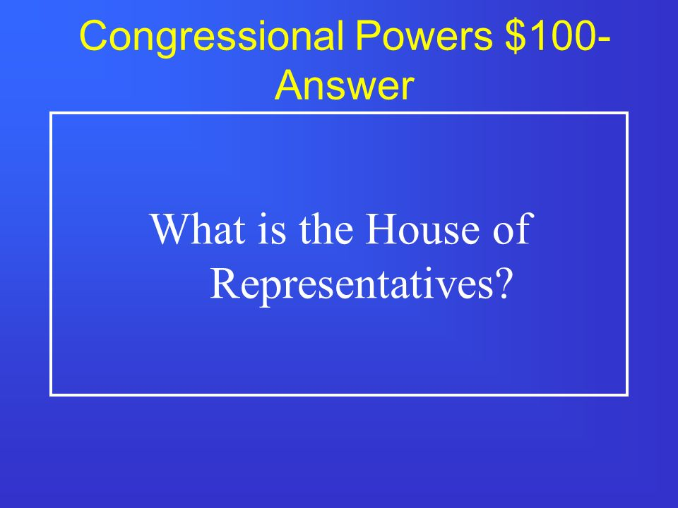 Congressional Powers $500 What gives Congress room to expand its powers