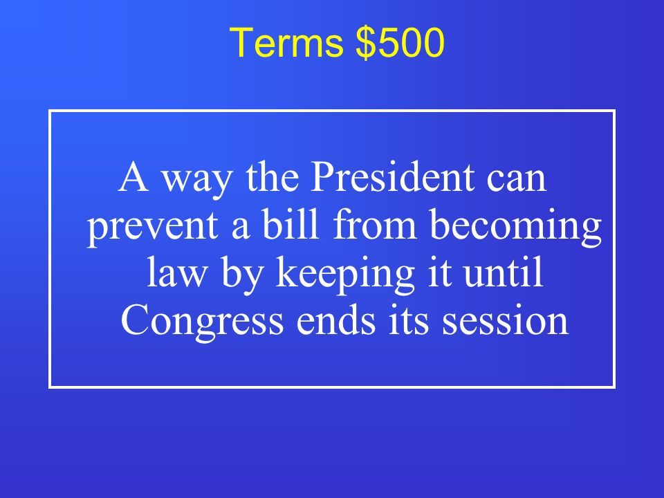 Terms $400 The use of long speeches in the Senate to prevent a vote.