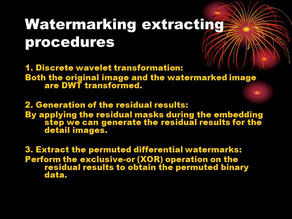 Watermarking extracting procedures 1.