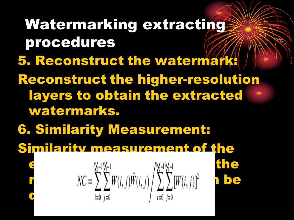 Watermarking extracting procedures 5.