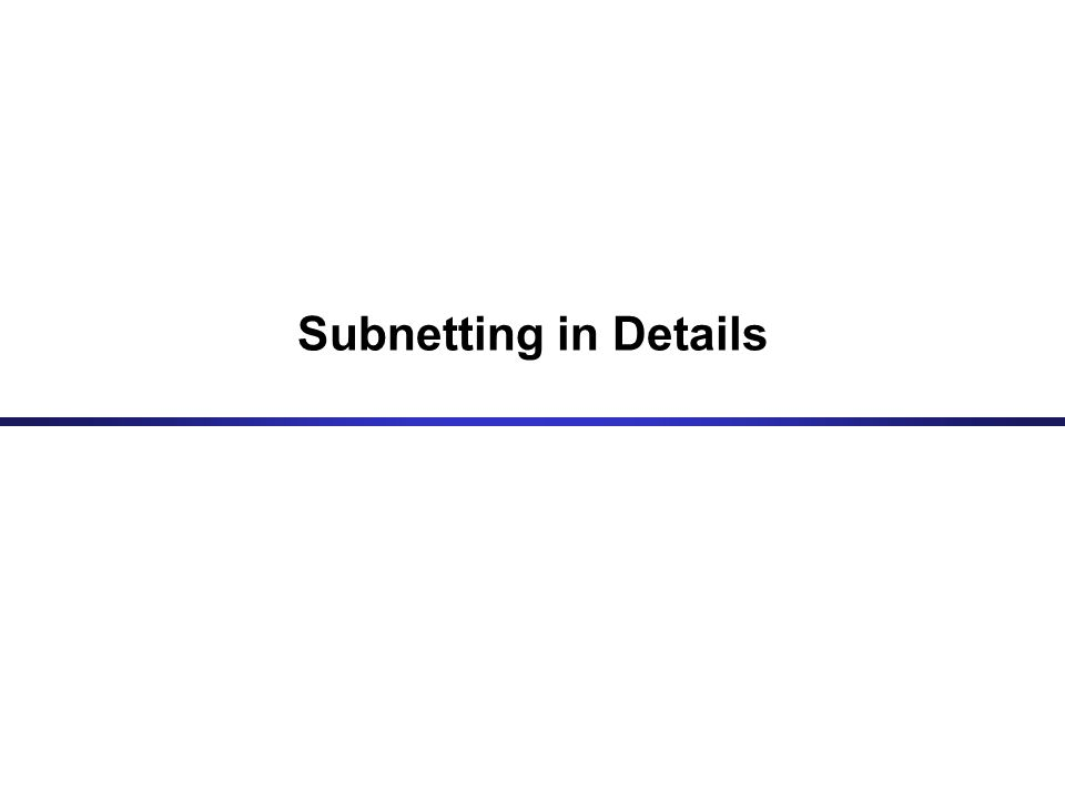 Subnetting in Details