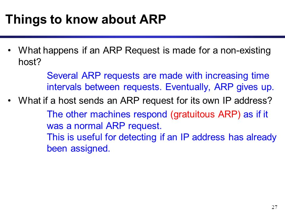 27 Things to know about ARP What happens if an ARP Request is made for a non-existing host.