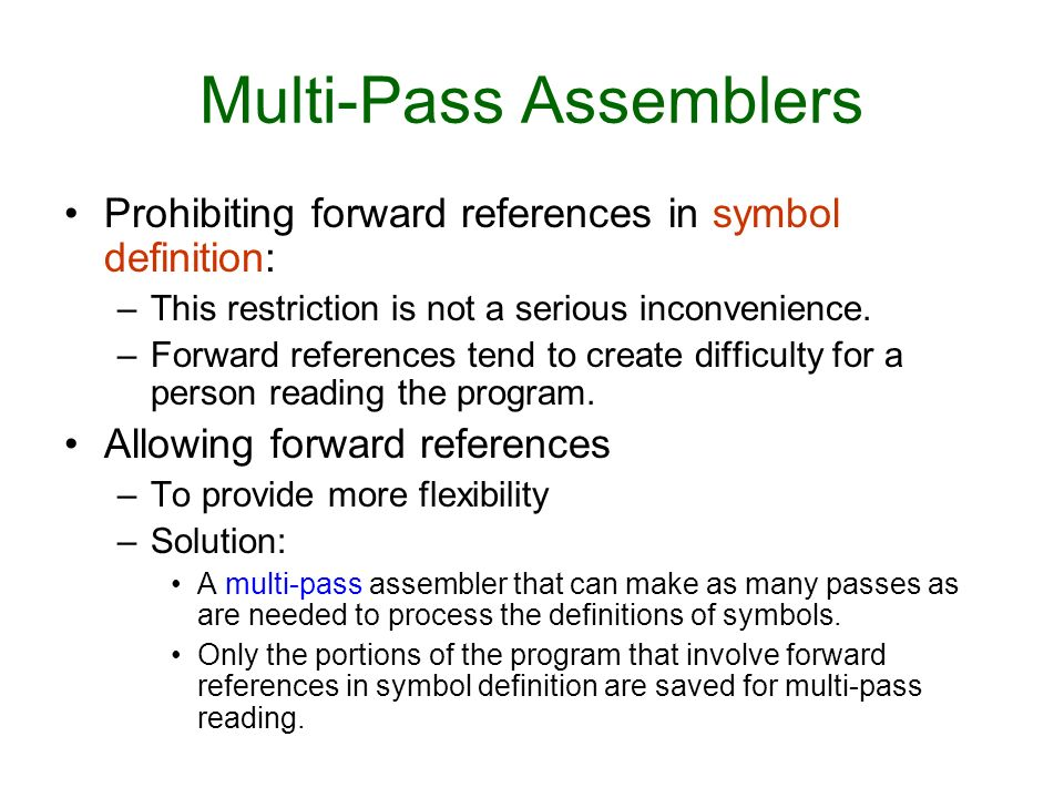 Assembler Design Options One Pass And Multi Pass Assemblers Ppt