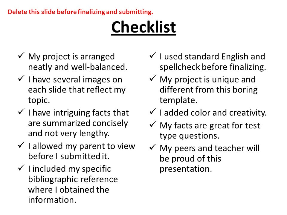 Checklist My project is arranged neatly and well-balanced.