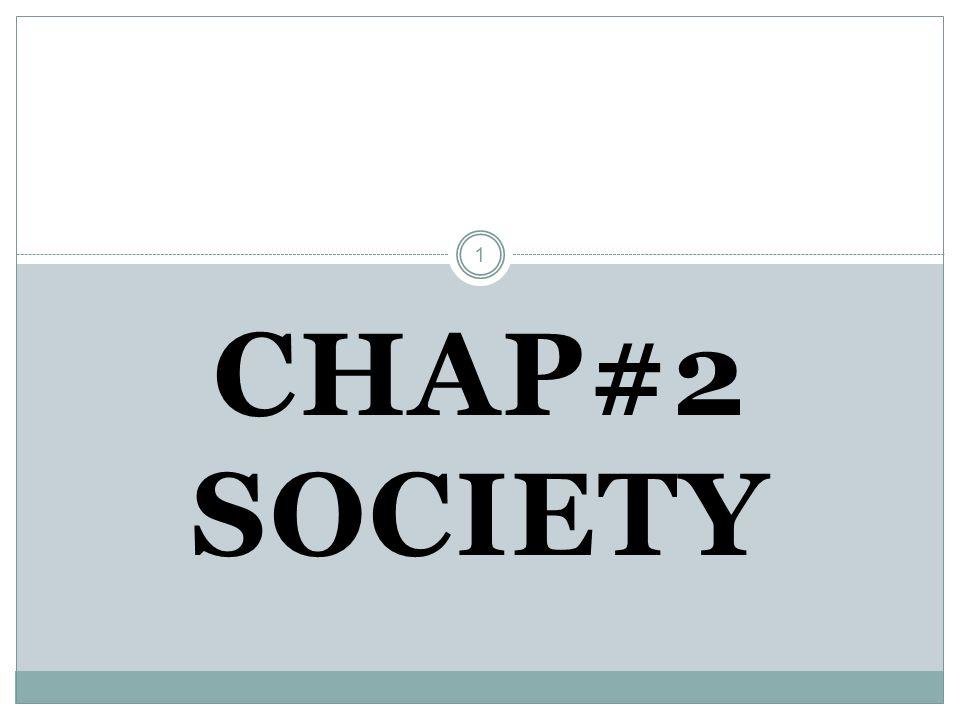 1 CHAP#2 SOCIETY