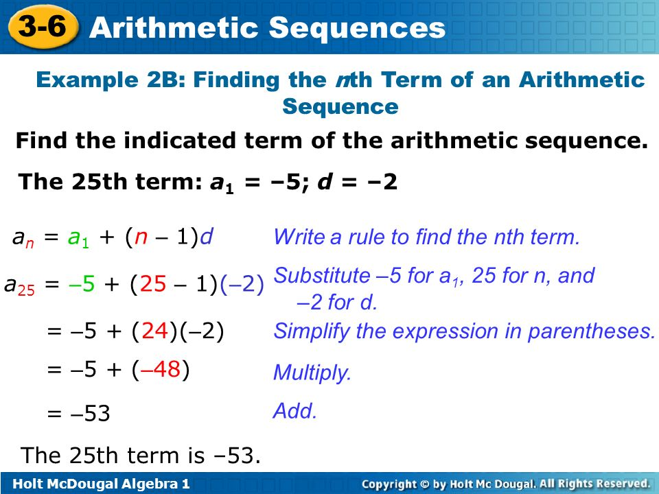 Holt McDougal Algebra 1 3 6 Arithmetic Sequences Example 2B: Finding The  Nth Term