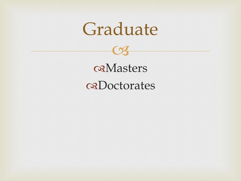 What is the difference between a certificate, associate, masters, bachelors, and doctorate degree?