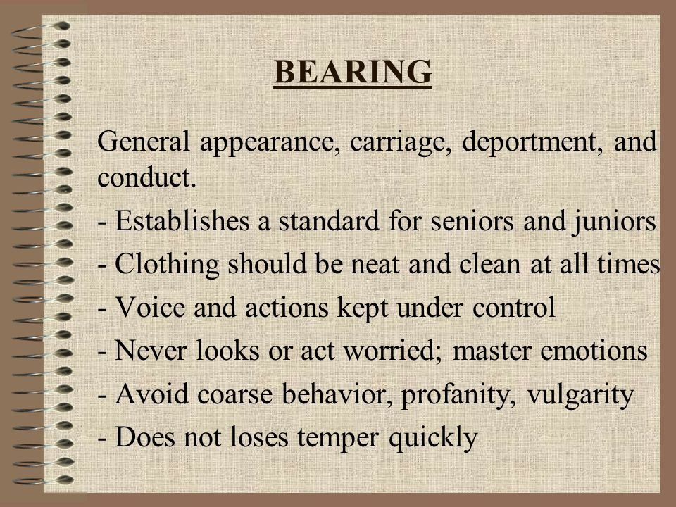 BEARING General appearance, carriage, deportment, and conduct.