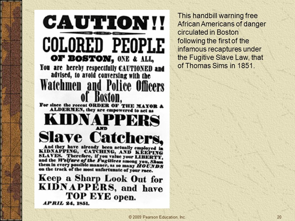 This handbill warning free African Americans of danger circulated in Boston following the first of the infamous recaptures under the Fugitive Slave Law, that of Thomas Sims in 1851.