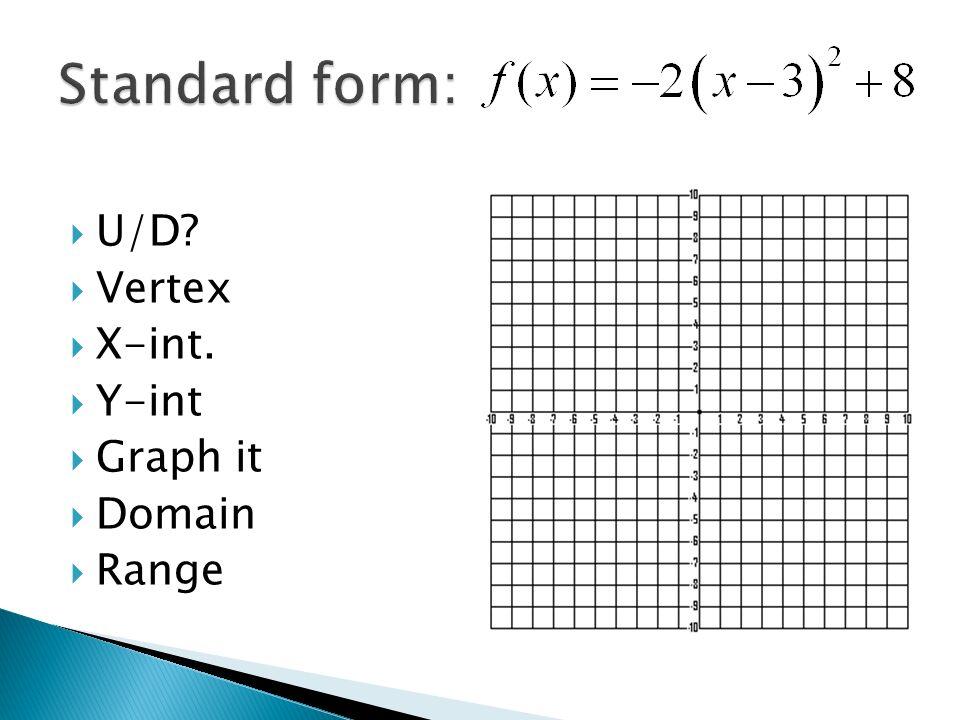 3.1. Standard (vertex) form General form  Standard (vertex) form ...