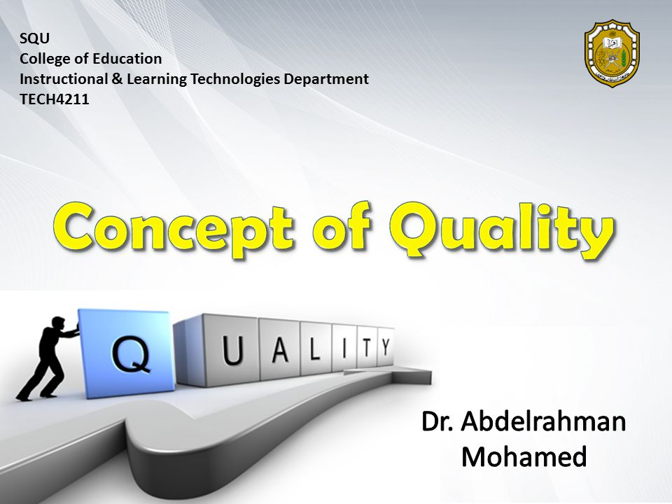 SQU College of Education Instructional & Learning Technologies Department TECH4211