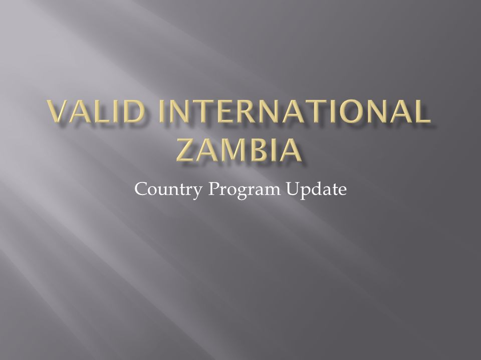 Country Program Update