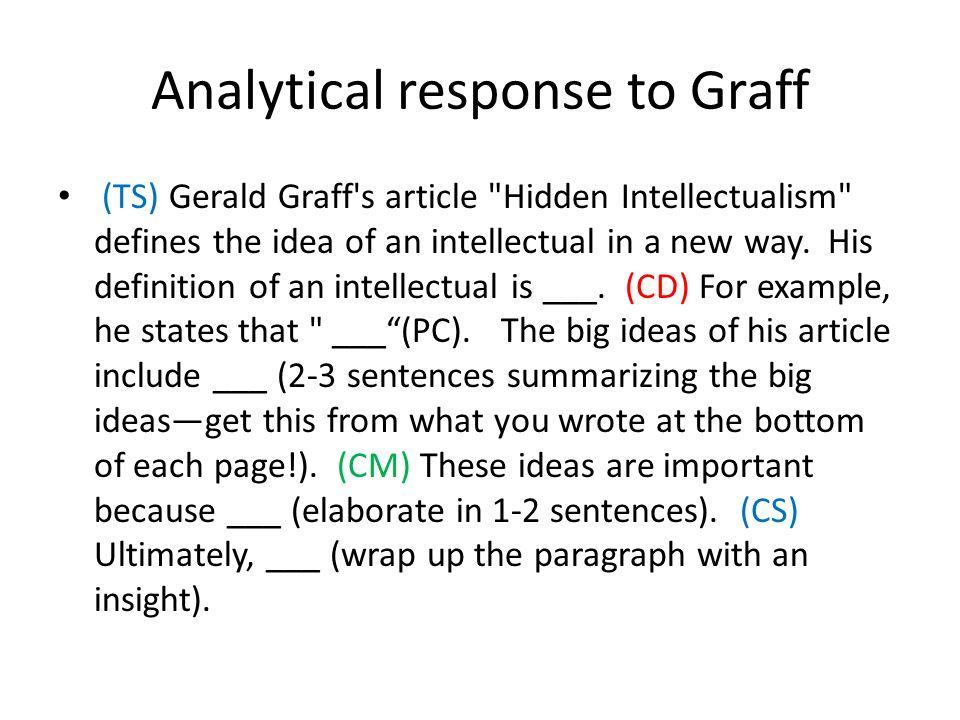 hidden intellectualism gerald graff rhetorical analysis