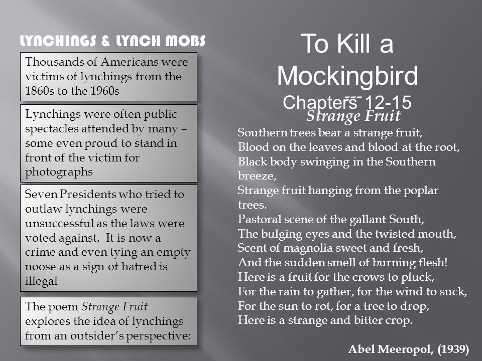 influences of the development of character in to kill a mockingbird