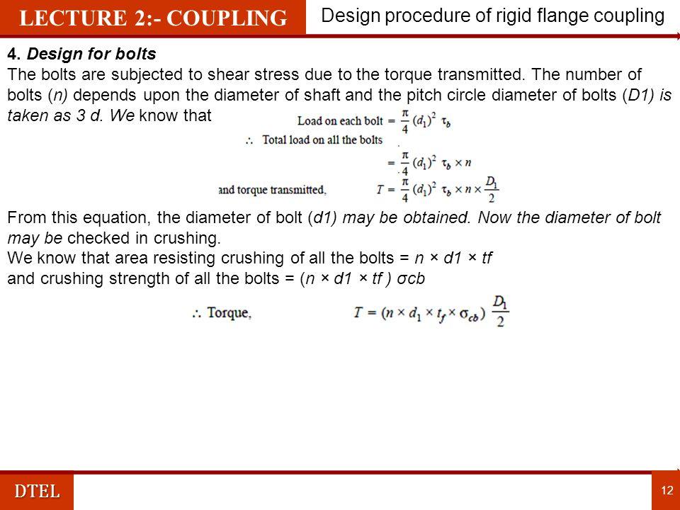 DTEL Design procedure of rigid flange coupling 12 4.