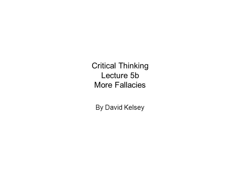 Critical Thinking Fallacies List
