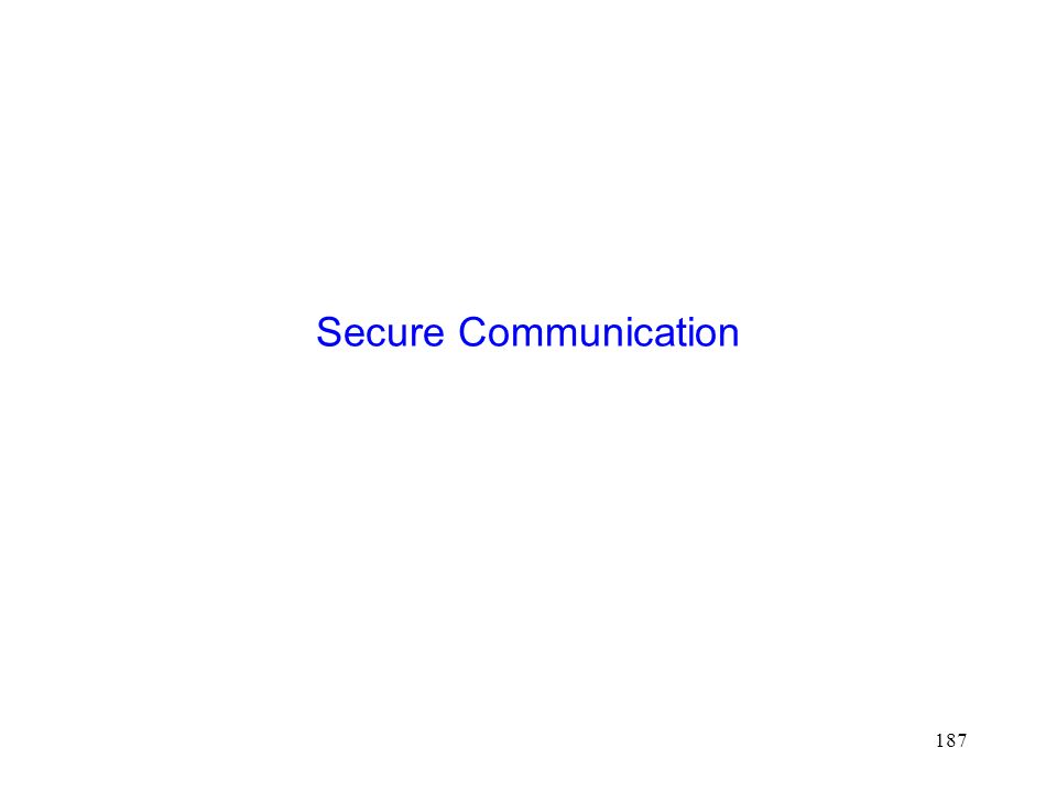 187 Secure Communication