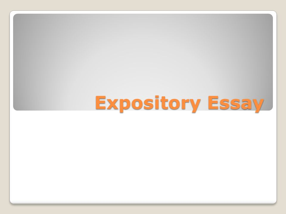 expository essay what is an expository essay an expository essay  1 expository essay