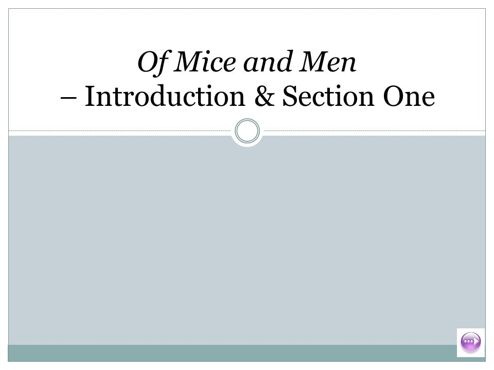 Of Mice And Men Essay Introduction
