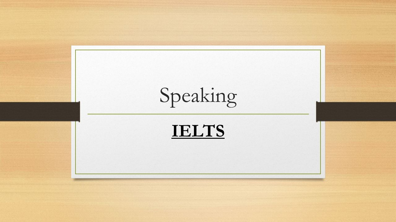 speaking ielts there are three parts in speaking exam part  1 speaking ielts