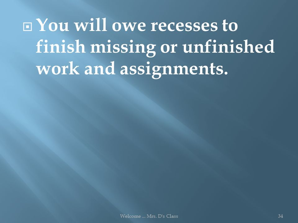 If you have earned an A in a college course, would you complete any unfinished work?